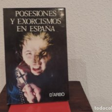 Libri di seconda mano: POSESIONES Y EXORCISMOS EN ESPAÑA (D'ARBO) EDITORIAL A.T.E.. Lote 191871642