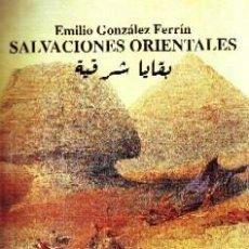 Livros em segunda mão: SALVACIONES ORIENTALES. GONZALEZ FERRIN, EMILIO. H-873. Lote 191881712