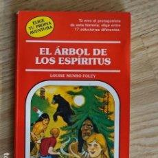 Libri di seconda mano: EL ÁRBOL DE LOS ESPÍRITUS LOUISE MUNRO FOLEY ELIGE TU PROPIA AVENTURA 62 TIMUN MAS 1991. Lote 191907536