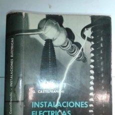 Libros de segunda mano: INSTALACIONES ELÉCTRICAS 1971 GAUDENCIO ZOPPETTI 3ª EDICIÓN GUSTAVO GILI. Lote 191915526