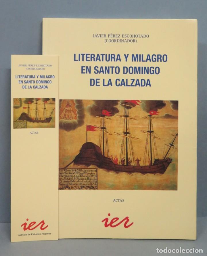LITERATURA Y MILAGRO EN SANTO DOMINGO DE LA CALZADA (Libros de Segunda Mano (posteriores a 1936) - Literatura - Otros)