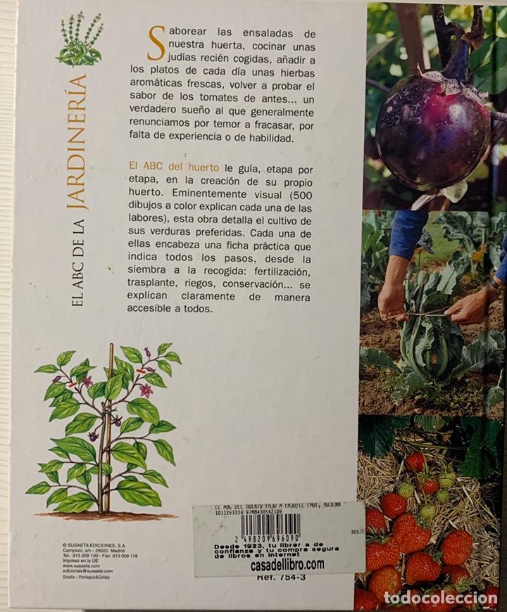 Libros de segunda mano: EL ABC DEL HUERTO PASO A PASO. Editorial Susaeta - Foto 2 - 191924837