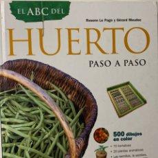 Libros de segunda mano: EL ABC DEL HUERTO PASO A PASO. EDITORIAL SUSAETA. Lote 191924837