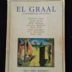 Libros de segunda mano: EL GRAAL. Y LA BUSQUEDA INICIATICA. VARIOS AUTORES. CIELO Y TIERRA/ MONOGRAFICO. 1985.. Lote 191933357