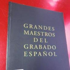 Libros de segunda mano: LIBRO-GRANDES MAESTROS DEL GRABADO ESPAÑOL-VER FOTOS. Lote 191934176
