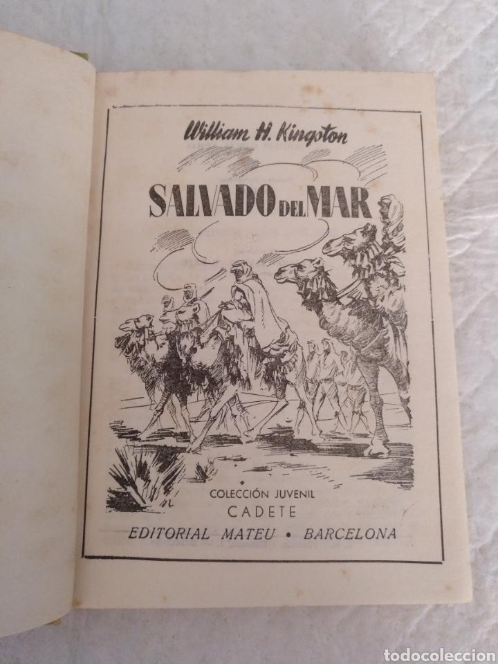 Libros de segunda mano: Salvado del mar. William H Kingston. Fariñas. Colección juvenil cadete 112. Libro - Foto 3 - 191987825