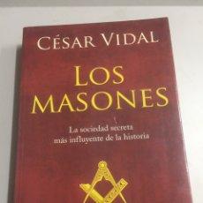 Libros de segunda mano: LOS MASONES CESAR VIDAL 7 EDICIÓN. Lote 192023270