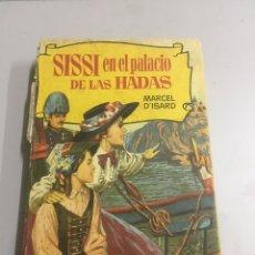 Libros de segunda mano: SISI EN EL PALACIO DE LAS HADAS 250 ILUSTRACIONES. Lote 192023802