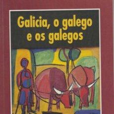 Libros de segunda mano: GALICIA, O GALEGO E OS GALEGOS. FERNANDO CABEZA QUILES. EDICIÓN EN GALLEGO. Lote 192036127