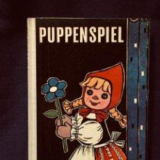 Libros de segunda mano: BORDE KLEIN PUPPENSPIEL MUÑECOS MUÑECAS ARTESANALES MARIONETAS INFANTIL 1967 22X15,5CMS. Lote 192044302