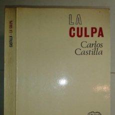 Libros de segunda mano: LA CULPA VOLUMEN DOBLE 1968 CARLOS CASTILLA DEL PINO 1ª EDICIÓN SELECTA 29 DE REVISTA DE OCCIDENTE. Lote 192072221