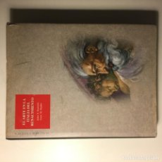 Libros de segunda mano: EL ARTE EN LA ITALIA DEL RENACIMIENTO. PAOLETTI Y RADKE. Lote 192072721