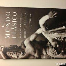Libros de segunda mano: EL MUNDO CLÁSICO. LA EPOPEYA DE GRECIA Y ROMA. ROBIN LANE FOX. Lote 192074508