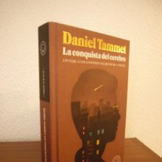 Libros de segunda mano: DANIEL TAMMET: LA CONQUISTA DEL CEREBRO (BLACKIE BOOKS, 2017) TAPA DURA. PERFECTO.. Lote 192090636