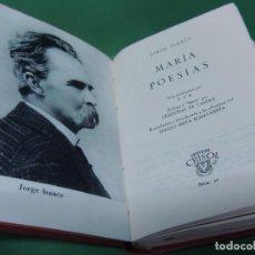 Libros de segunda mano: MARÍA - POESÍAS.- JORGE ISAACS 1957. (AGUILAR). Lote 192118040