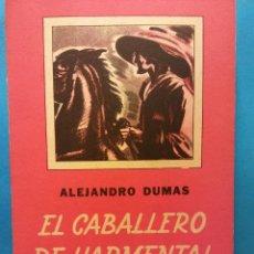 Libros de segunda mano: EL CABALLERO DE HARMENTAL. ALEJANDRO DUMAS. EDITORIAL SOPENA. Lote 192127308