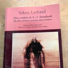 Livres d'occasion: VALERY LARBAUD. OBRA COMPLETA DE A.O. BARNABOOTH. . Lote 192142561