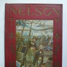 Livres d'occasion: NELSON. LOS GRANDES HOMBRES. Lote 192144526