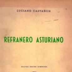 Libros de segunda mano: REFRANERO ASTURIANO SEGUNDA EDICION AUMENTADA. Lote 192179237