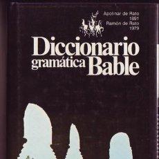 Libros de segunda mano: DICCIONARIO GRAMATICA BABLE. Lote 192180108