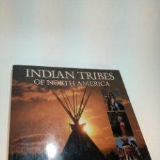 Libros de segunda mano: INDIAN TRIBES OF NORTH AMÉRICA. TRIBUS. INDIOS. NORTE AMÉRICA. HISTORIA, COSTUMBRES, ARTE. 1990.. Lote 192193006
