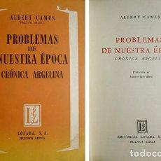 Libros de segunda mano: CAMUS, ALBERT. PROBLEMAS DE NUESTRA ÉPOCA. CRÓNICA ARGELINA. 1960 [«CRISTAL DEL TIEMPO»].. Lote 192225227