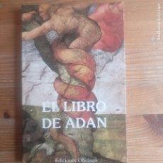 Libros de segunda mano: LIBRO DE ADAN EL ANONIMO PUBLICADO POR OBELISCO 1990 162PP. Lote 192227582
