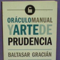 Libros de segunda mano: ORÁCULO MANUAL Y ARTE DE LA PRUDENCIA - BALTASAR GRACIÁN. Lote 192227645