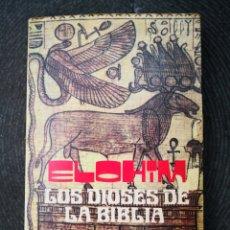Livros em segunda mão: ELOHIM LOS DIOSES DE LA BIBLIA DR FREDERICK L BEYNON. Lote 192250370
