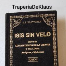 Libros de segunda mano: ISIS SIN VELO TOMO 1 - BLAVATSKY - TDK225. Lote 200789847