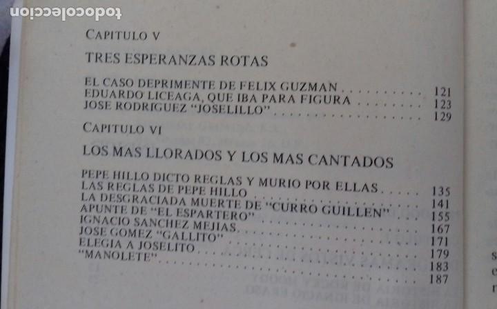Libros de segunda mano: CRONICA DE SANGRE. JOSE ALAMEDA. 400 CORNADAS MORTALES Y ALGUNA MAS.GRIJALBO 1981 - Foto 6 - 192320853