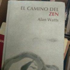 Libros de segunda mano: EL CAMINO DEL ZEN - ALAN W. WATTS. Lote 192337973
