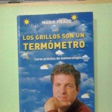 Livros em segunda mão: LMV - LOS GRILLOS SON UN TERMÓMETRO. MARIO PICAZO. Lote 192367733