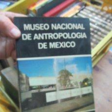 Livres d'occasion: MUSEO NACIONAL DE ANTROPOLOGÍA DE MÉXICO, ED DAIMON. L.20724. Lote 192432812