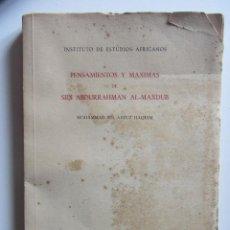 Libros de segunda mano: PENSAMIENTOS Y MAXIMAS DE SIDI ABDURRAMAN AL-MAXDUB, MOHAMMAD IBN AZZUZ HAQUIM 1955. Lote 192439926