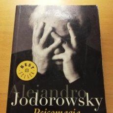 Libros de segunda mano: PSICOMAGIA (ALEJANDRO JODOROWSKY). Lote 192461573