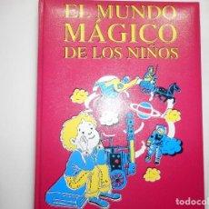 Libros de segunda mano: EL MUNDO MÁGICO DE LOS NIÑOS(12 TOMOS) Y98274T. Lote 192467290