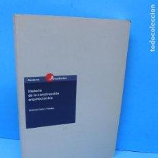 Libros de segunda mano: HISTORIA DE LA CONSTRUCCIÓN ARQUITECTÓNICA.- CASTRO VILLALBA, ANTONIO. Lote 192471860