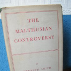 Libros de segunda mano: THE MALTHUSIAN CONTROVERSY - KENNETH SMITH - ROUTLEDGE & KEGAN PAUL - LONDRES (1951) - PRIMERA ED.. Lote 192521065