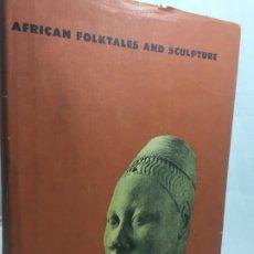 Libros de segunda mano: AFRICAN FOLKTALES AND SCULPTURE BOLLINGEN SERIES XXXII ARTE ÉTNICO AFRICANO, TEXTO INGLÉS ILUSTRADO. Lote 192522106
