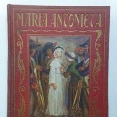 Livres d'occasion: PÁGINA BRILLANTES. MARÍA ANTONIETA. Lote 192543623