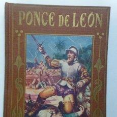 Livres d'occasion: LOS GRANDES HOMBRES. PONCE DE LEÓN. Lote 192544823