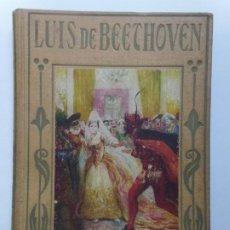 Livres d'occasion: LOS GRANDES HOMBRES. LUIS DE BEETHOVEN. Lote 192545395