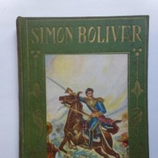 Livres d'occasion: LOS GRANDES HOMBRES. SIMÓN BOLÍVAR. Lote 192545846