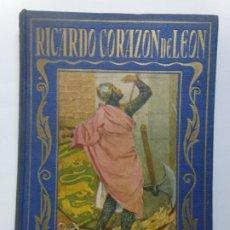 Livres d'occasion: LOS GRANDES HOMBRES. RICARDO CORAZÓN DE LEÓN. Lote 192545902