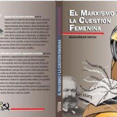 Libros de segunda mano: EL MARXISMO Y LA CUESTIÓN FEMENINA. Lote 192660078