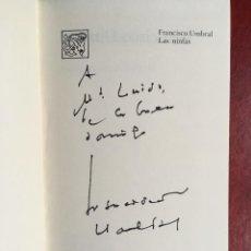 Libros de segunda mano: LAS NINFAS - FRANCISCO UMBRAL - DEDICATORIA AUTOGRAFA - DEDICADO POR AUTOR - . Lote 192675553