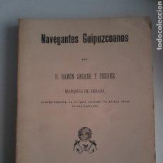 Libros de segunda mano: NAVEGANTES GUIPUZCOANOS D.RAMON SEOANE Y FERRER 1985 REIMP.. Lote 192676103