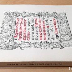 Livros em segunda mão: REPROBACIÓN DE LAS SUPERSTICIONES Y HECHICERÍAS - PEDRO CIRUELO 1541 - FACSIMIL/ M304. Lote 192691083