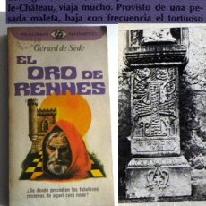 Libros de segunda mano: EL ORO DE RENNES LIBRO GÉRARD SÈDE MISTERIO CURA LE-CHATEAU FRANCIA TESORO ILUSTR. BERENGER SAUNIERE. Lote 192732396